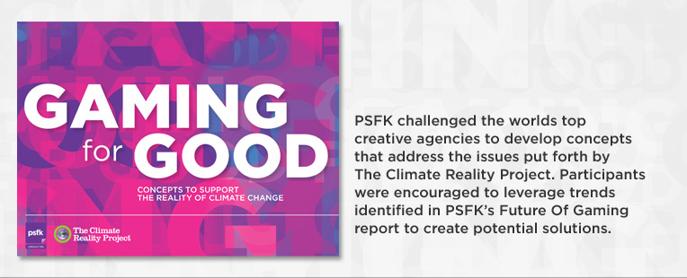 PSFK Publishing - Gaming for Good