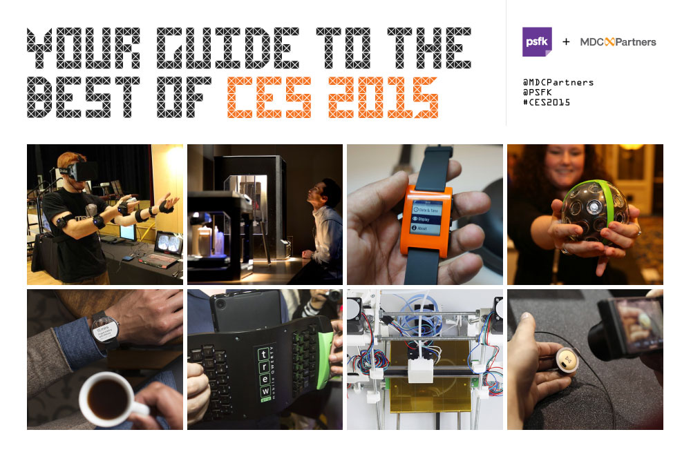Our PSFK Labs team handpicks six emerging trends of note at #CES2015