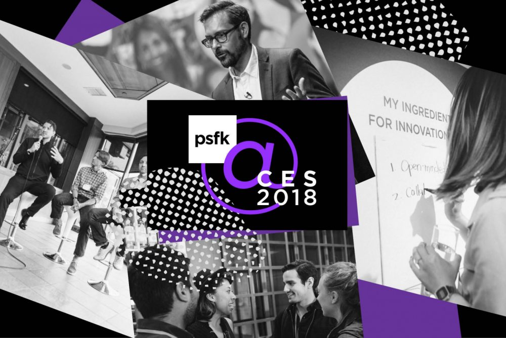 PSFK Will Be At CES 2018!