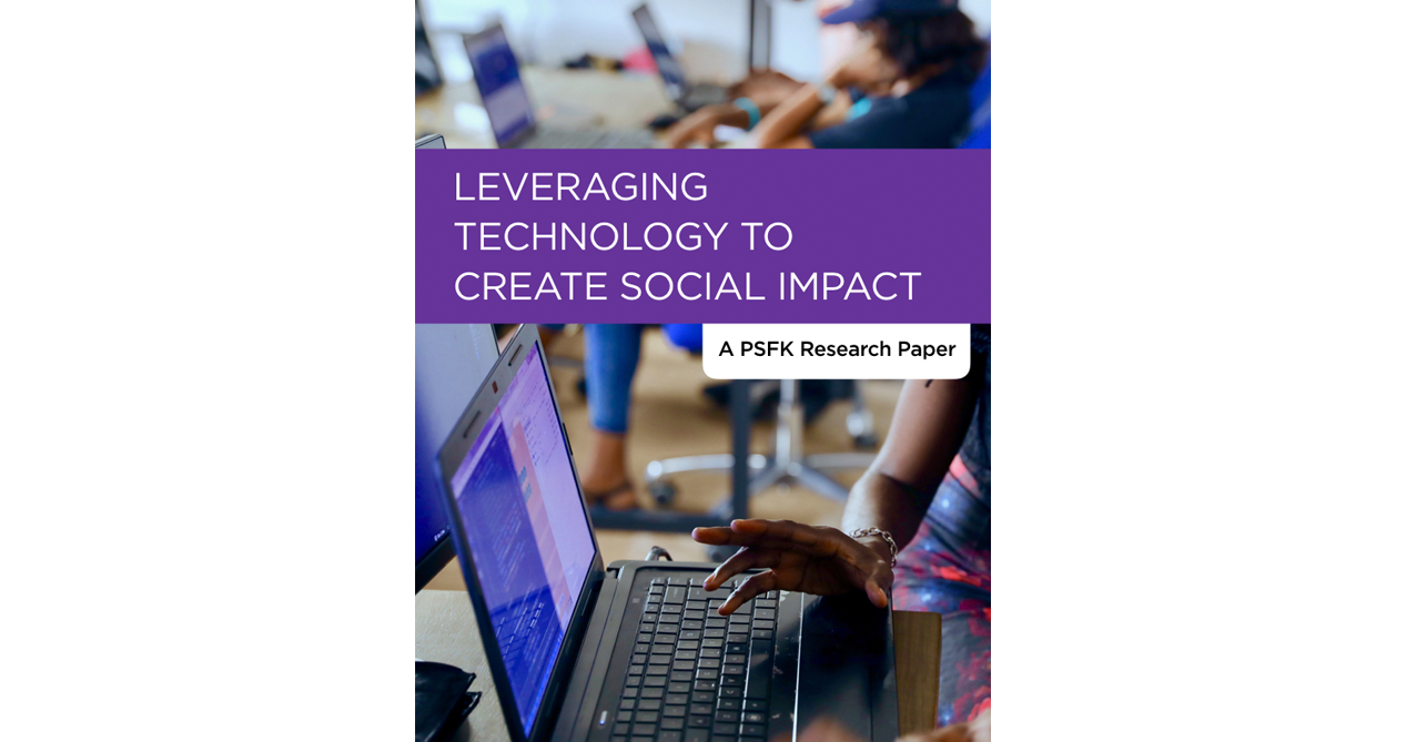 Leveraging Technology To Create Social Impact