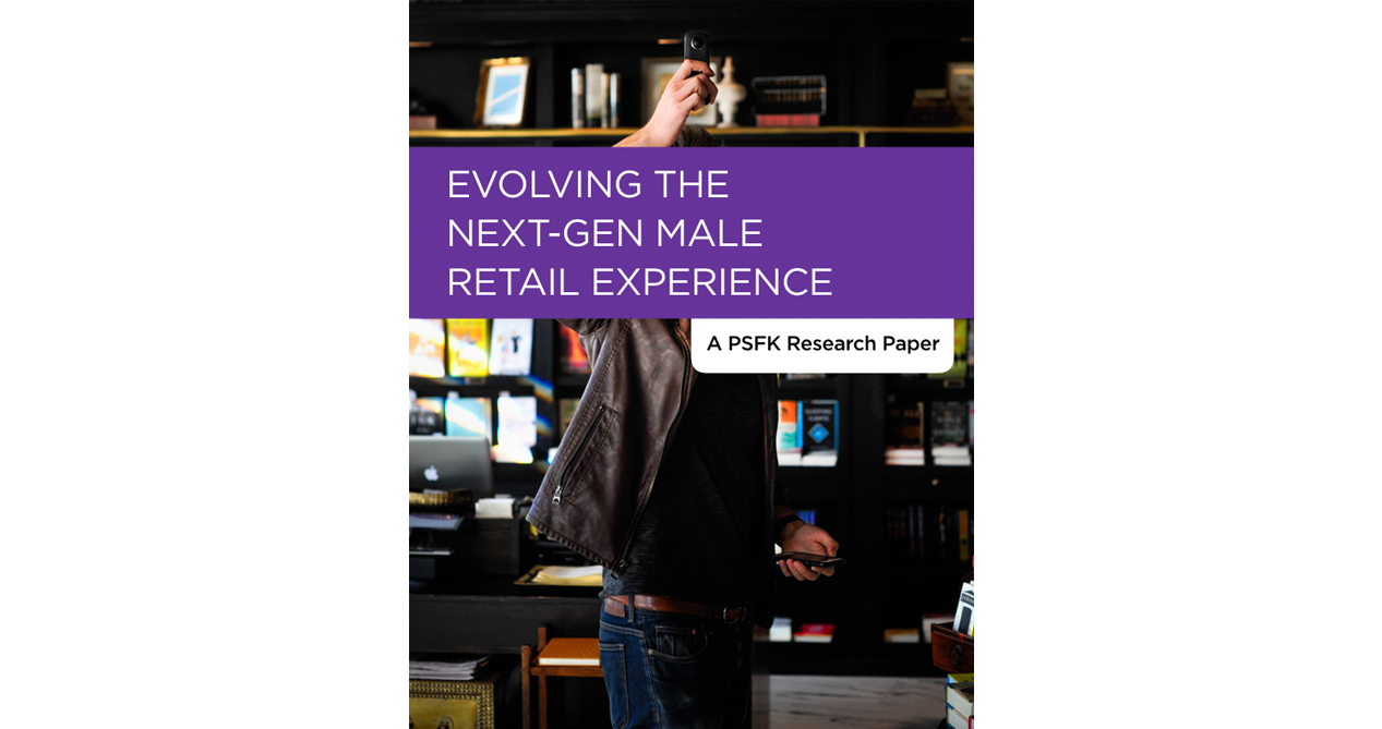 Evolving The Next-Gen Male Retail Experience