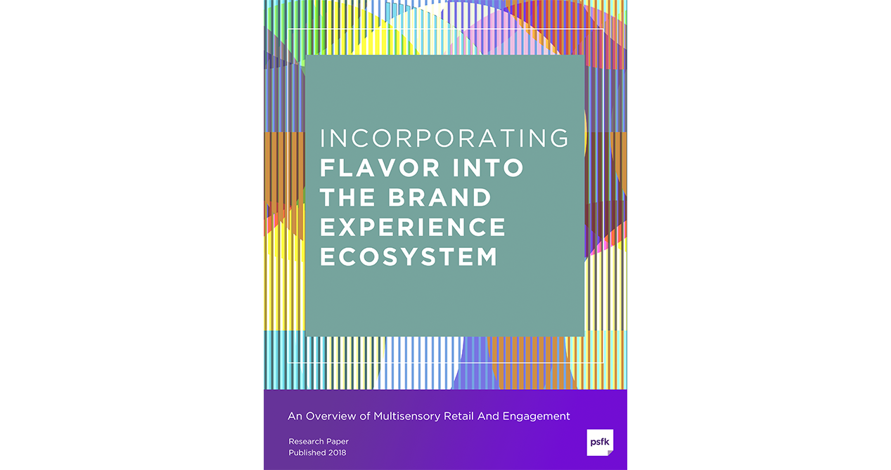 Incorporating Flavor Into The Brand Experience Ecosystem