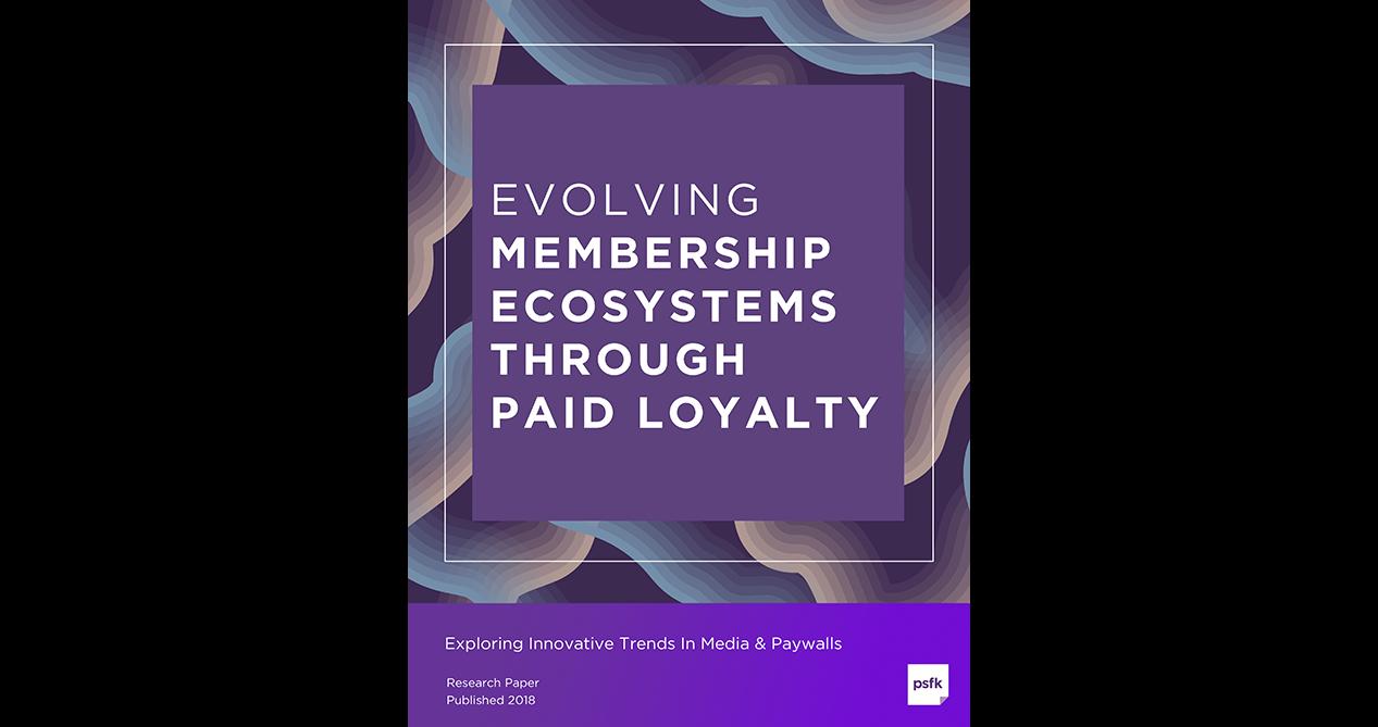 Evolving Membership Ecosystems Through Paid Loyalty