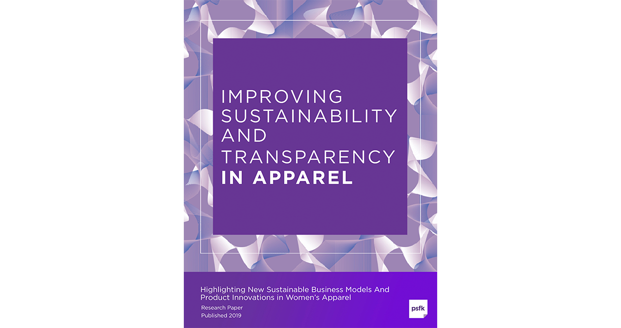 Improving Sustainability And Transparency In Apparel