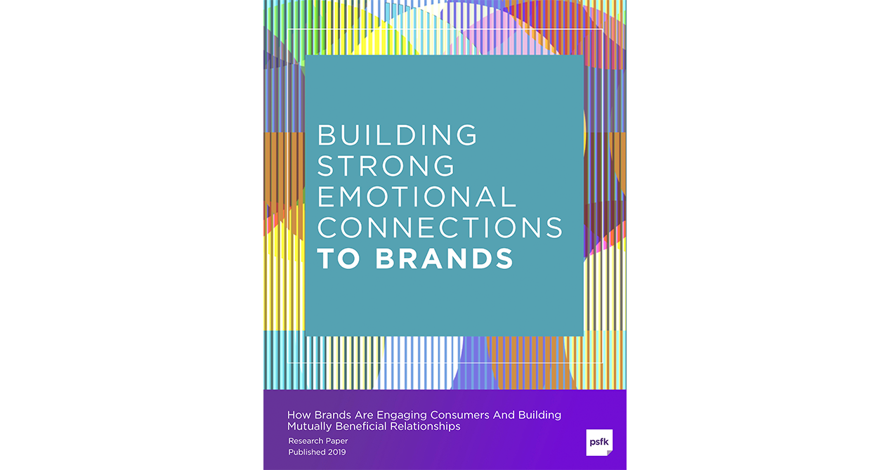 Building Strong Emotional Connections To Brands