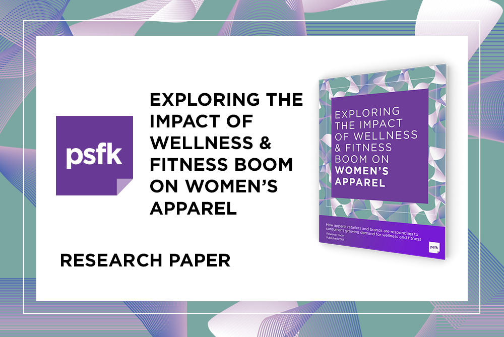 PSFK Research Paper Launch: Exploring The Impact Of Wellness