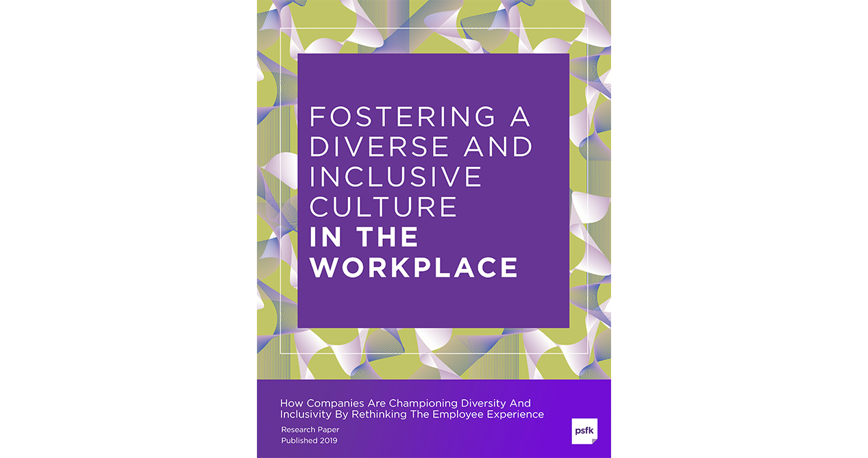 Fostering A Diverse And Inclusive Culture In The Workplace
