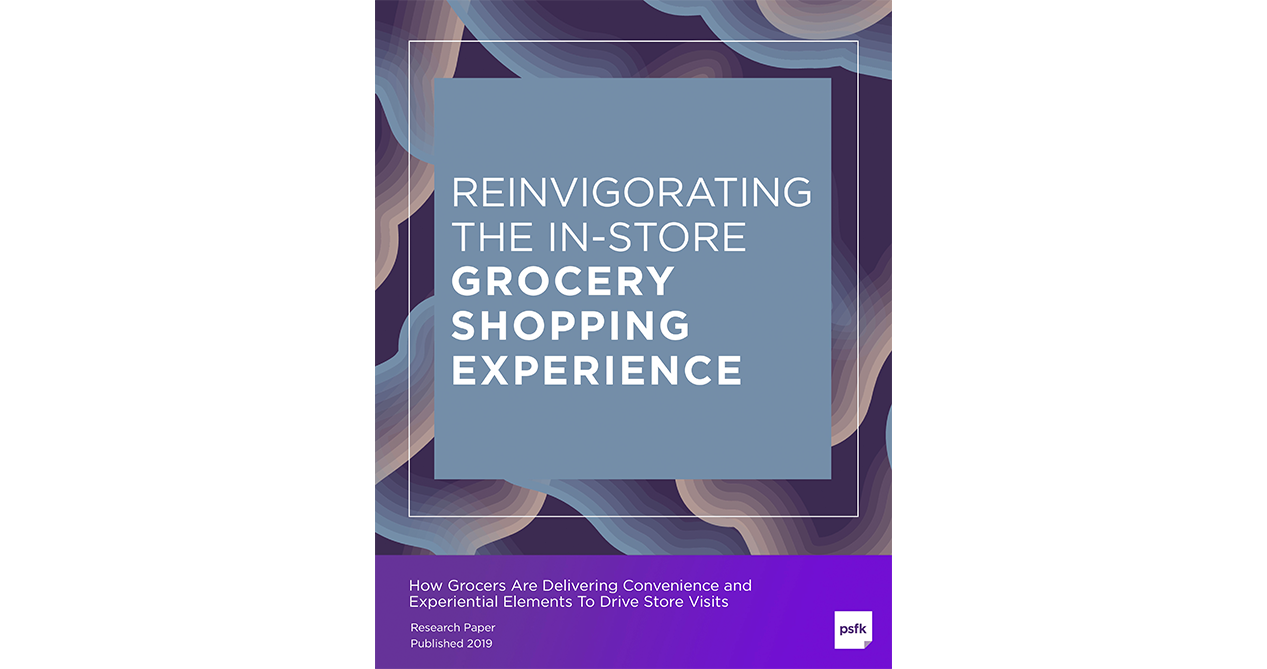Reinvigorating The In-Store Grocery Shopping Experience