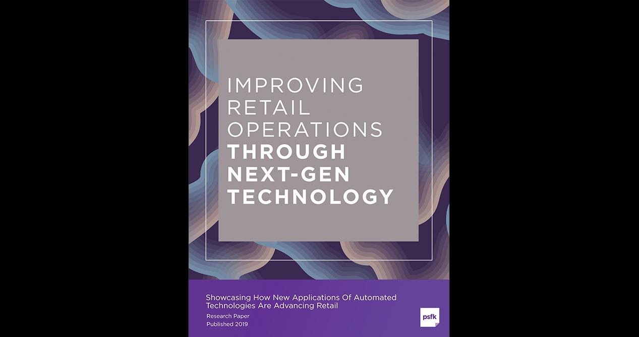 Improving Retail Operations Through Next-Gen Technology