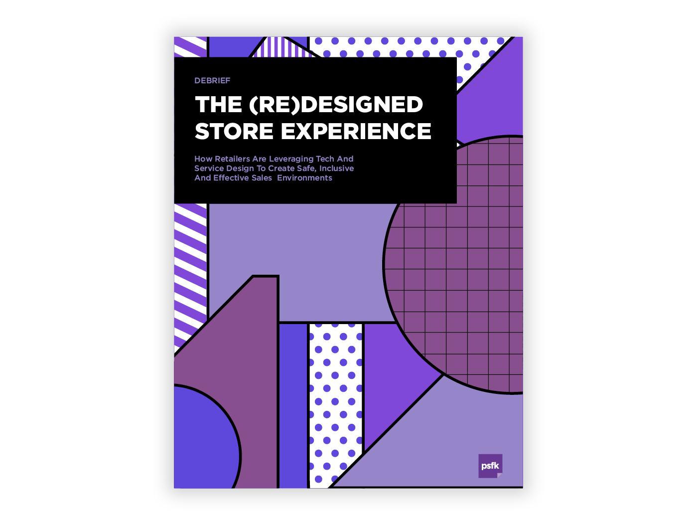 (Re)Designed Store Experience Debrief