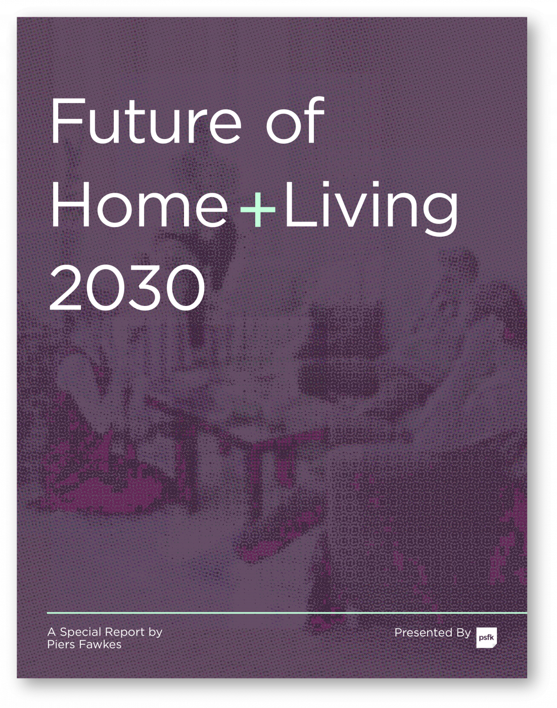 The Future Of Home + Living 2030