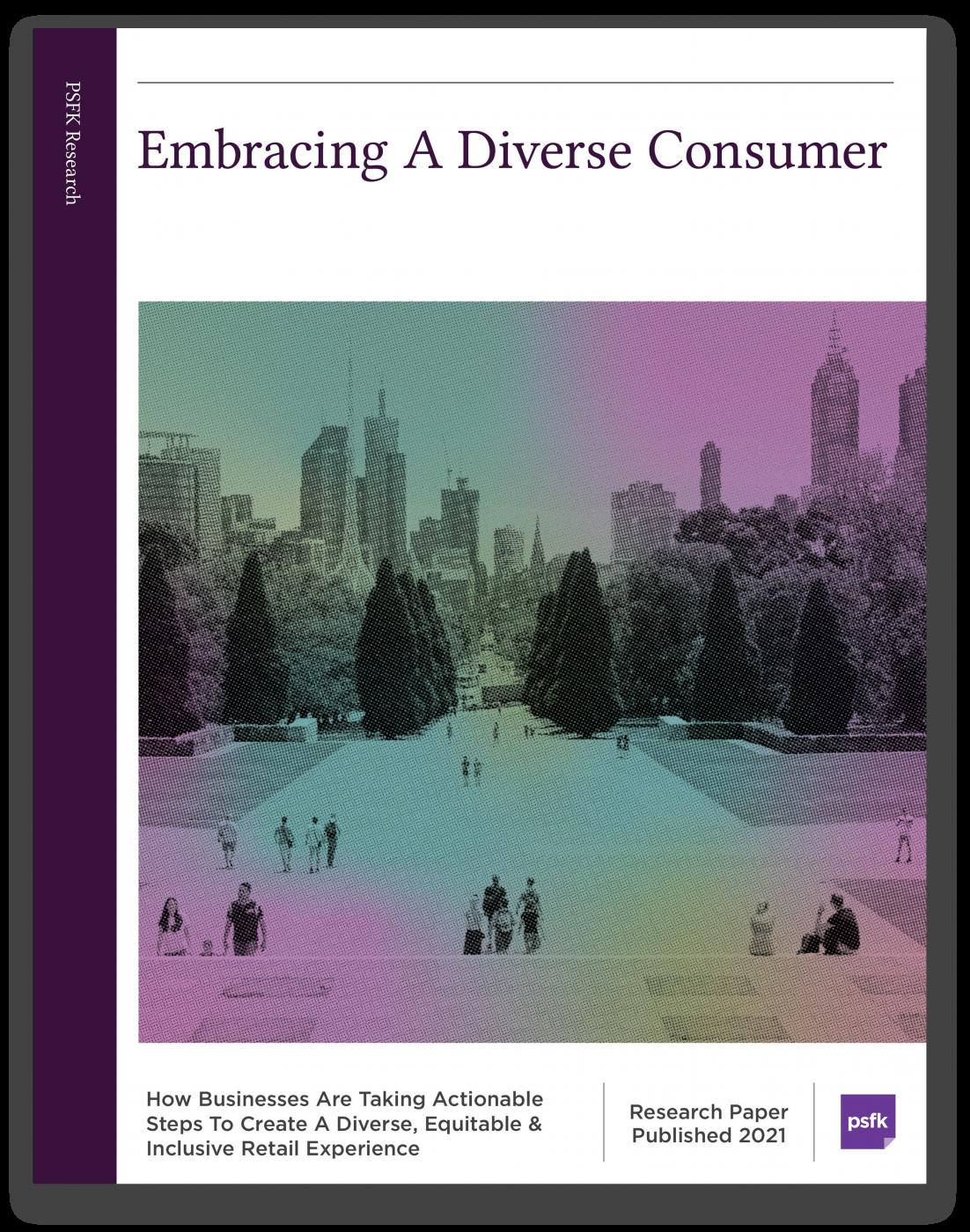 Embracing A Diverse Consumer