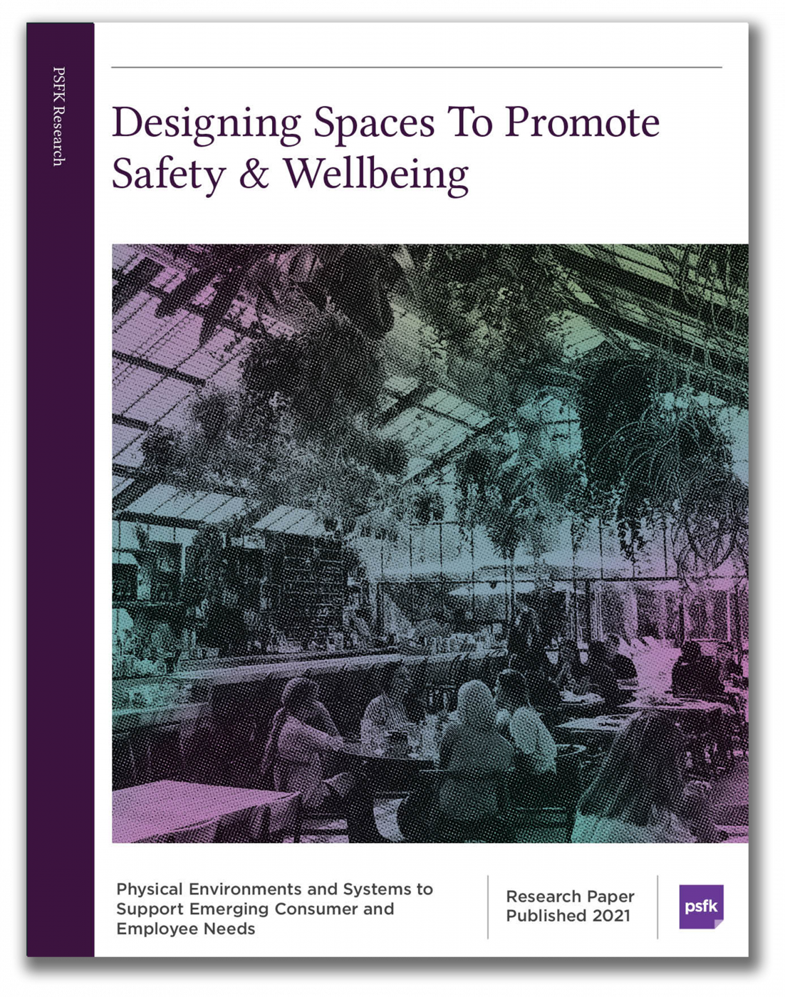 Designing Spaces To Promote Safety & Wellbeing