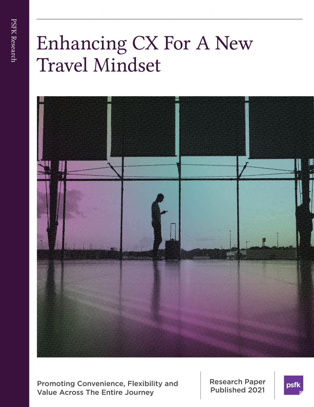 Enhancing CX For A New Travel Mindset