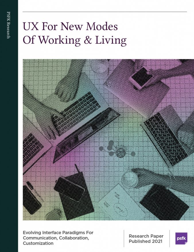 UX for New Modes of Working and Living